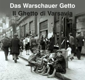 Das Warschauer Getto Il Ghetto di Carsavia